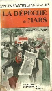 """François de Nion """"La dépéche de Mars"""""""