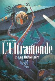 L'ultramonde:Les dérailleurs